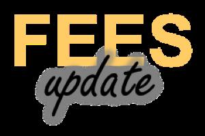 Fees Update300